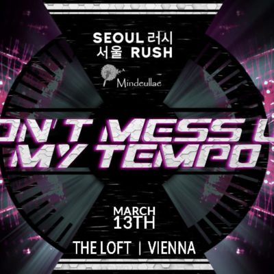 SeoulRush x Mindeullae – Don't Mess Up My Tempo | K-Pop Party Vienna